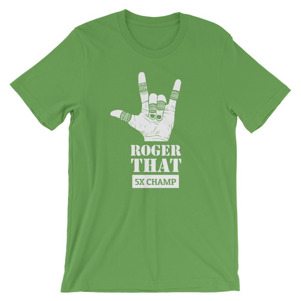 Roger That Short-Sleeve Unisex T-Shirt