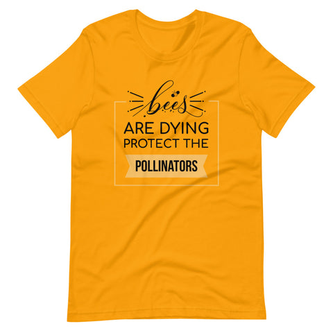 Image of Bees are dying protect the pollinators Short-Sleeve Unisex T-Shirt