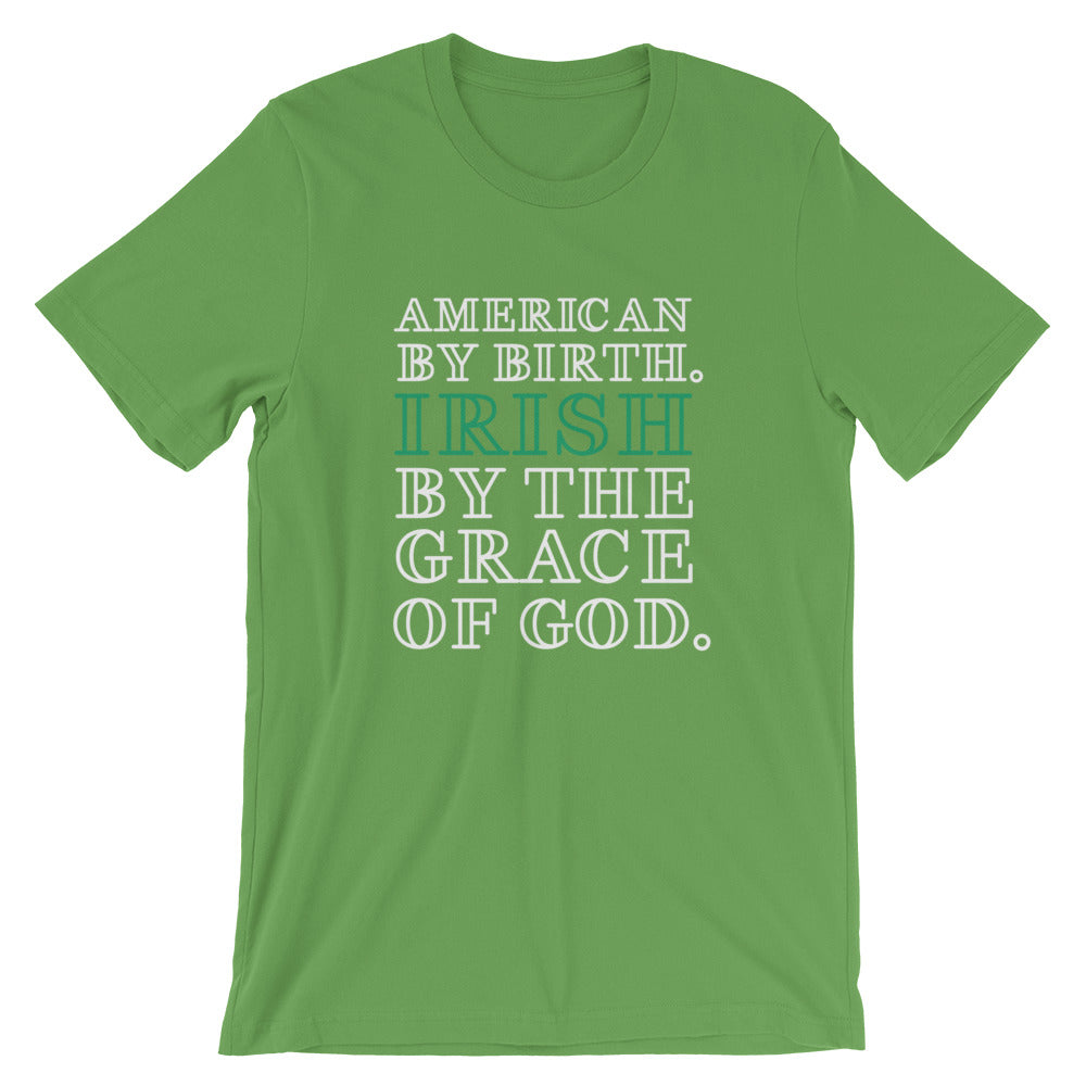 Irish By The Grace Of God Short-Sleeve Unisex T-Shirt