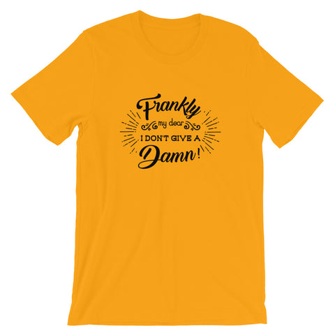 Franckly I dont give a Damn T Shirt 2020 - Fathers day 2020 T shirt