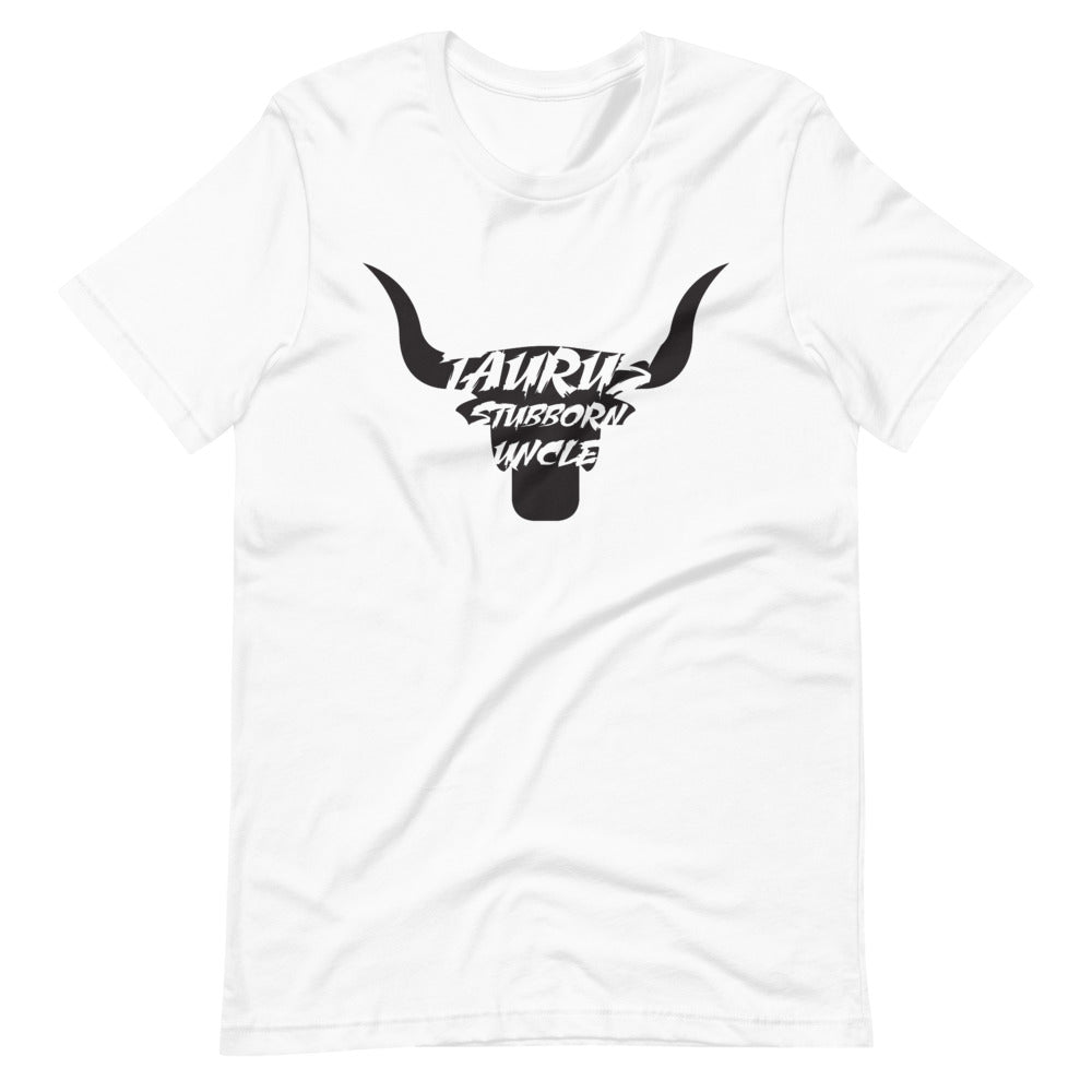 Taurus Stubborn Uncle Short-Sleeve Unisex T-Shirt