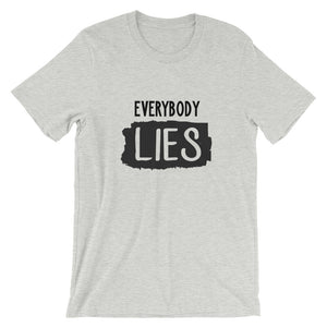 2020 Everybody Lies t shirt Unique Graphic Short-Sleeve Unisex T-Shirt