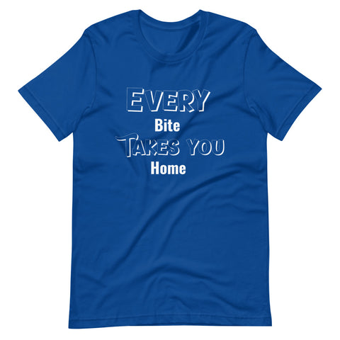 Every Bite Take you Home T-Shirt - Chef shirts funny