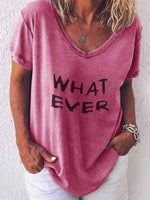 wiccous.com Plus Size Tops Pink / S WHAT EVER Letter Print T-Shirt