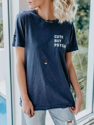 Free Shipping Cute But Psycho Shredded  Graphic T-shirts