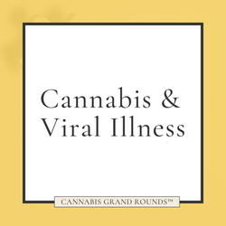 Cannabis & Viral Illnesses