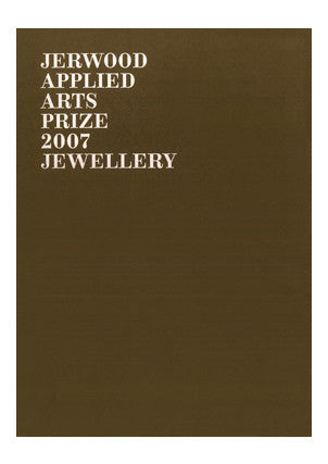 Jerwood Applied Arts Prize 2007: Jewellery