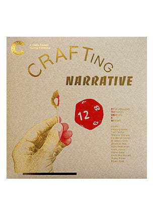 Crafting Narrative: Storytelling through objects. Exhibition catalogue