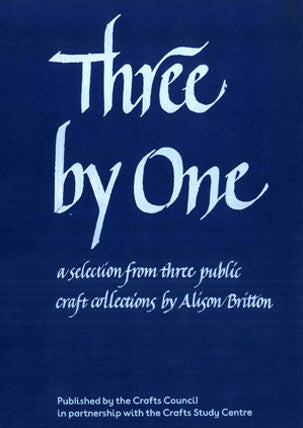 Three by One: a selection from three public collections by Alison Britton, edited by Alison Britton and Simon Olding
