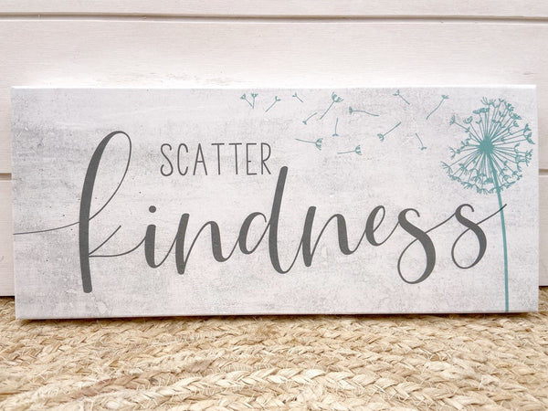 Scatter Kindness Sign - Salt and Branch