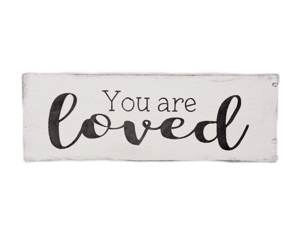 You are loved sign - Salt and Branch