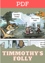Tales from Treehollow: Timmothy's Folly