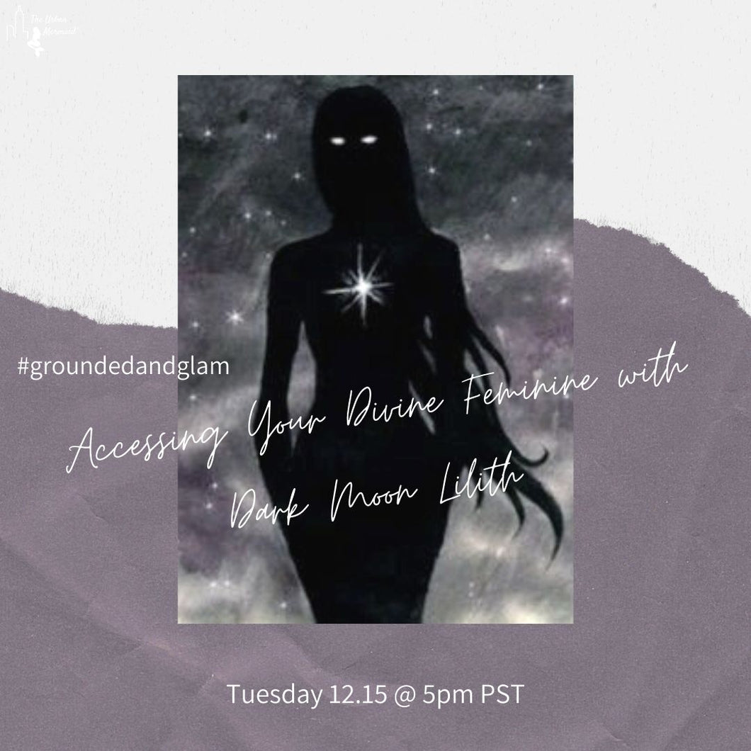 Accessing Your Divine Feminine with Dark Moon Lilith