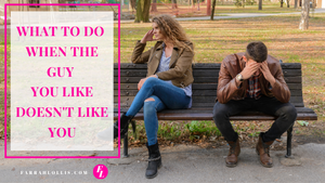 I Don't Think He Likes Me: What to do when the guy you like, doesn't like you