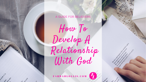 Developing A Personal Relationship With God