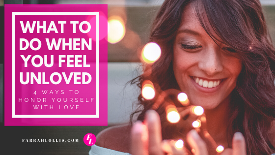 What to do when you feel unloved