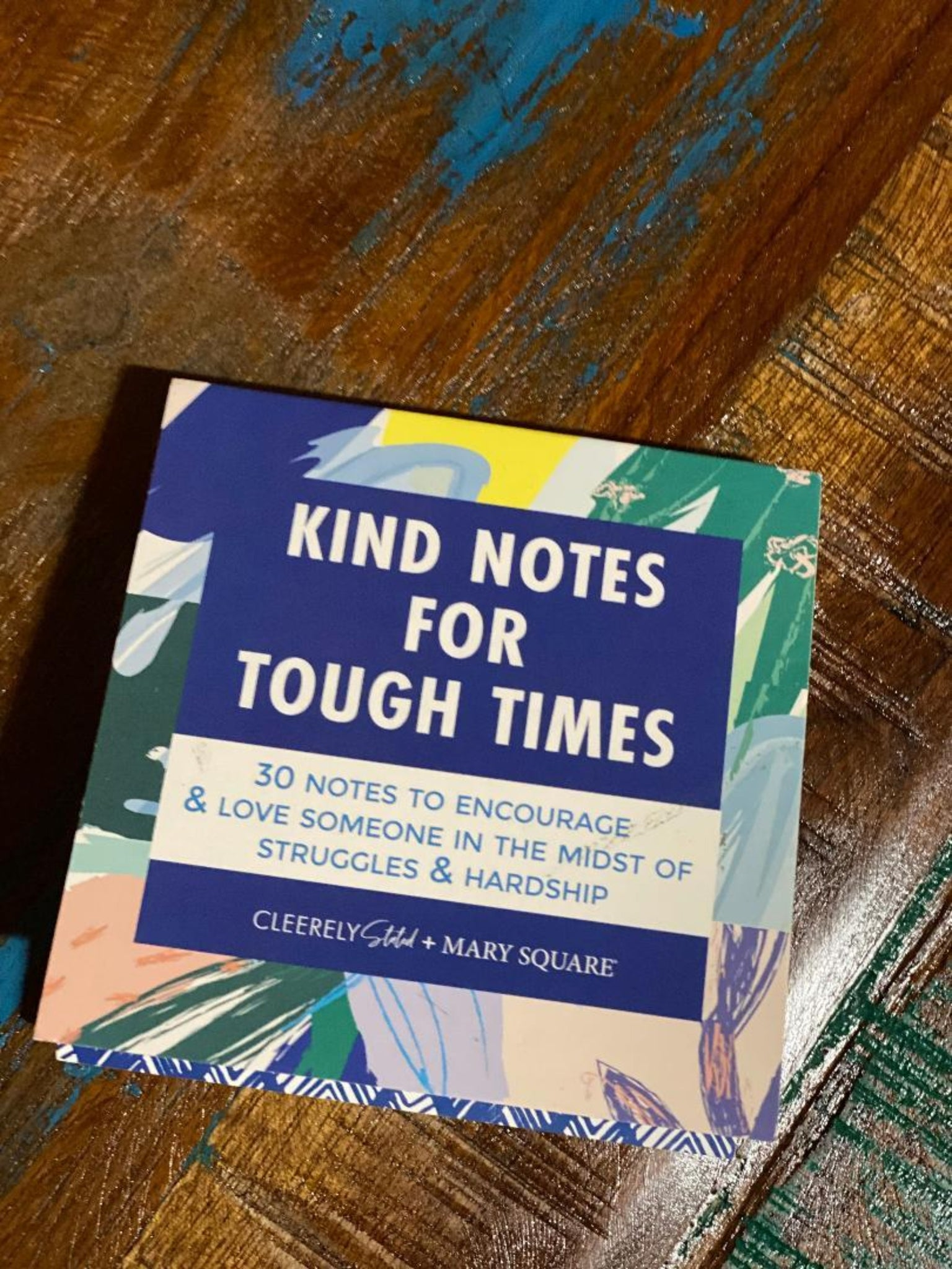 Kind Notes for Tough Times