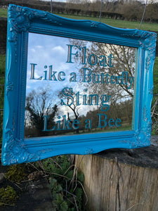 Hand Painted Mirror in Teal and Coppper with Float Like a Butterfly, Sting Like a Bee Muhammed Ali Quote Reverse Painted in Teal and gilded with Copper Leaf in a Teal and Copper Ornate Frame, Tara Cole Mirrors