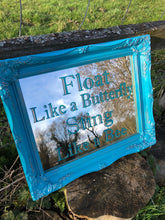Load image into Gallery viewer, Hand Painted Mirror in Teal and Coppper with Float Like a Butterfly, Sting Like a Bee Muhammed Ali Quote Reverse Painted in Teal and gilded with Copper Leaf in a Teal and Copper Ornate Frame, Tara Cole Mirrors