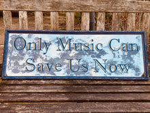 Load image into Gallery viewer, Only Music Can Save Us Now hand painted and gilded lettering on a vintage style distressed mirror, unique mirror art, custom mirrors personalised for home and commercial interiors