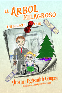 El Árbol Milagroso: The Miracle Tree (Hardbound)