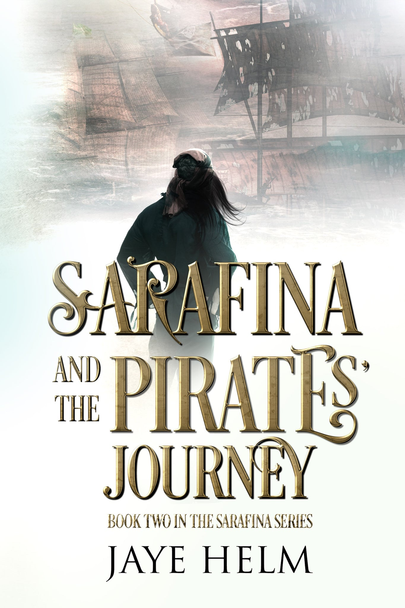 Sarafina and the Pirates' Journey (book 2)