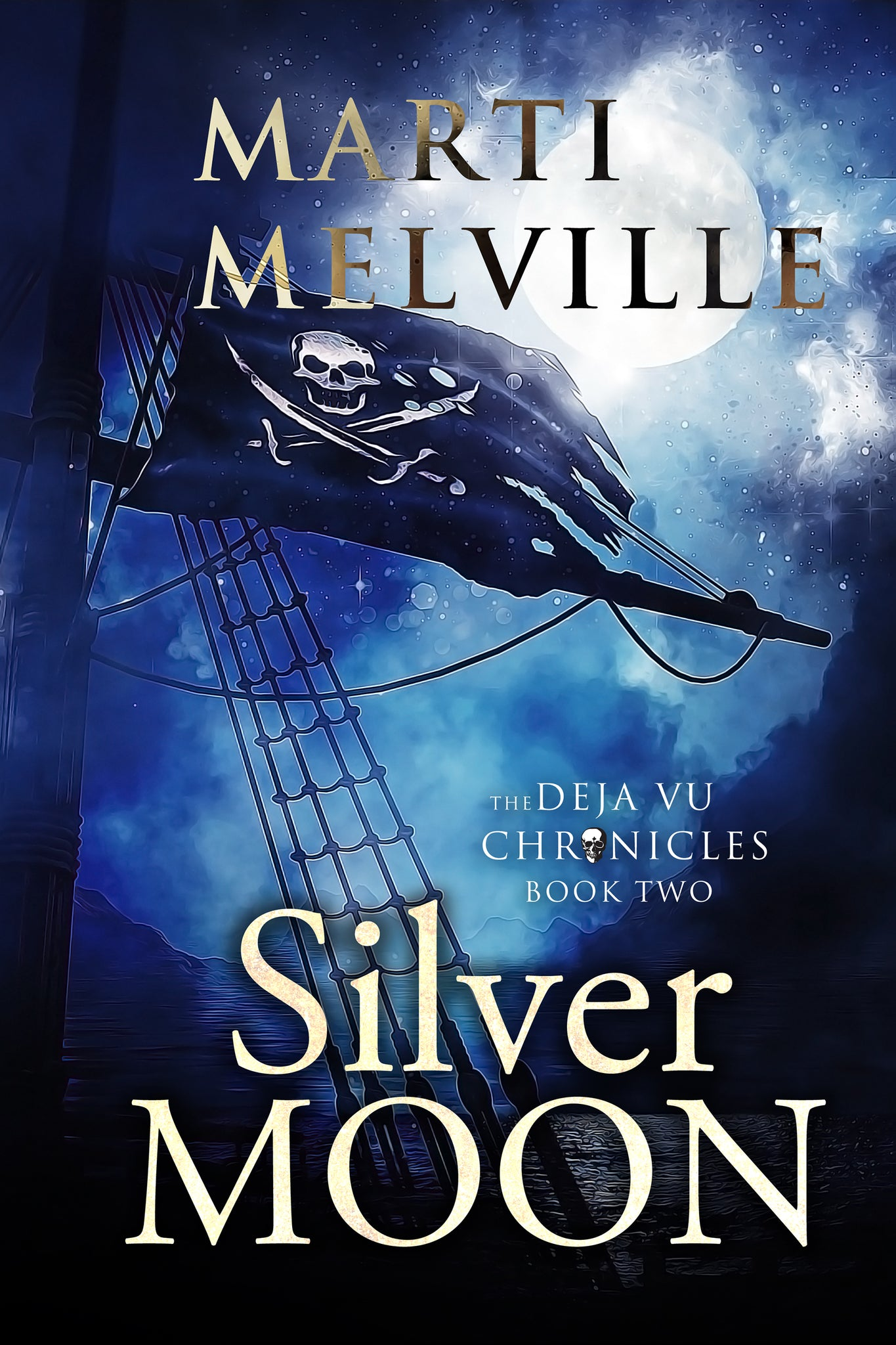 Silver Moon (book 2 - The Deja vu Chronicles)
