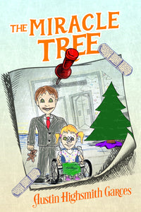 Miracle Tree Miracle for a Child