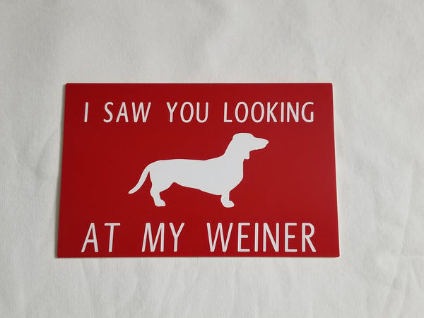 Funny Weiner Dog Sign