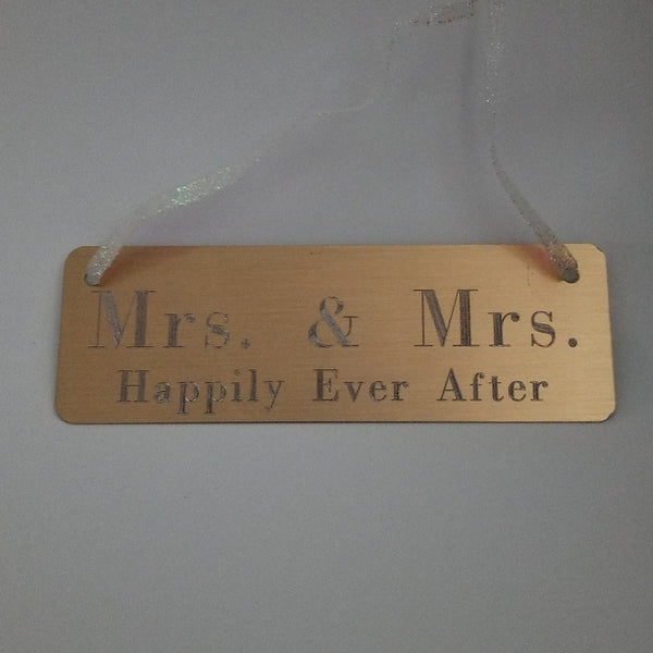 Mrs. & Mrs. Happily Ever After Sign