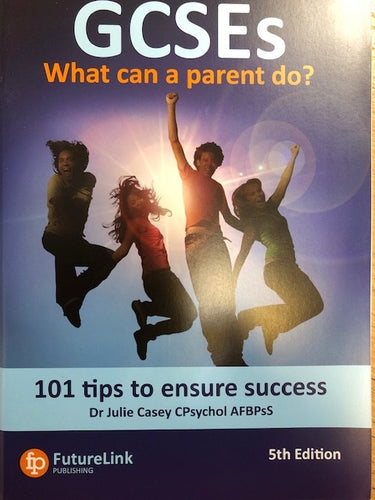 GCSEs What can a parent do?  101 Top Tips