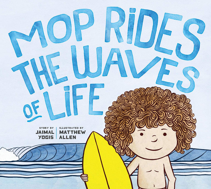 Mop Rides the Waves of Life Children's Book