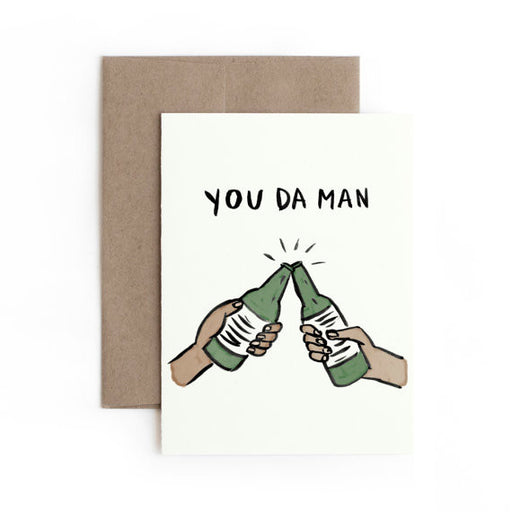 Hontas Higa You Da Man Greeting Card