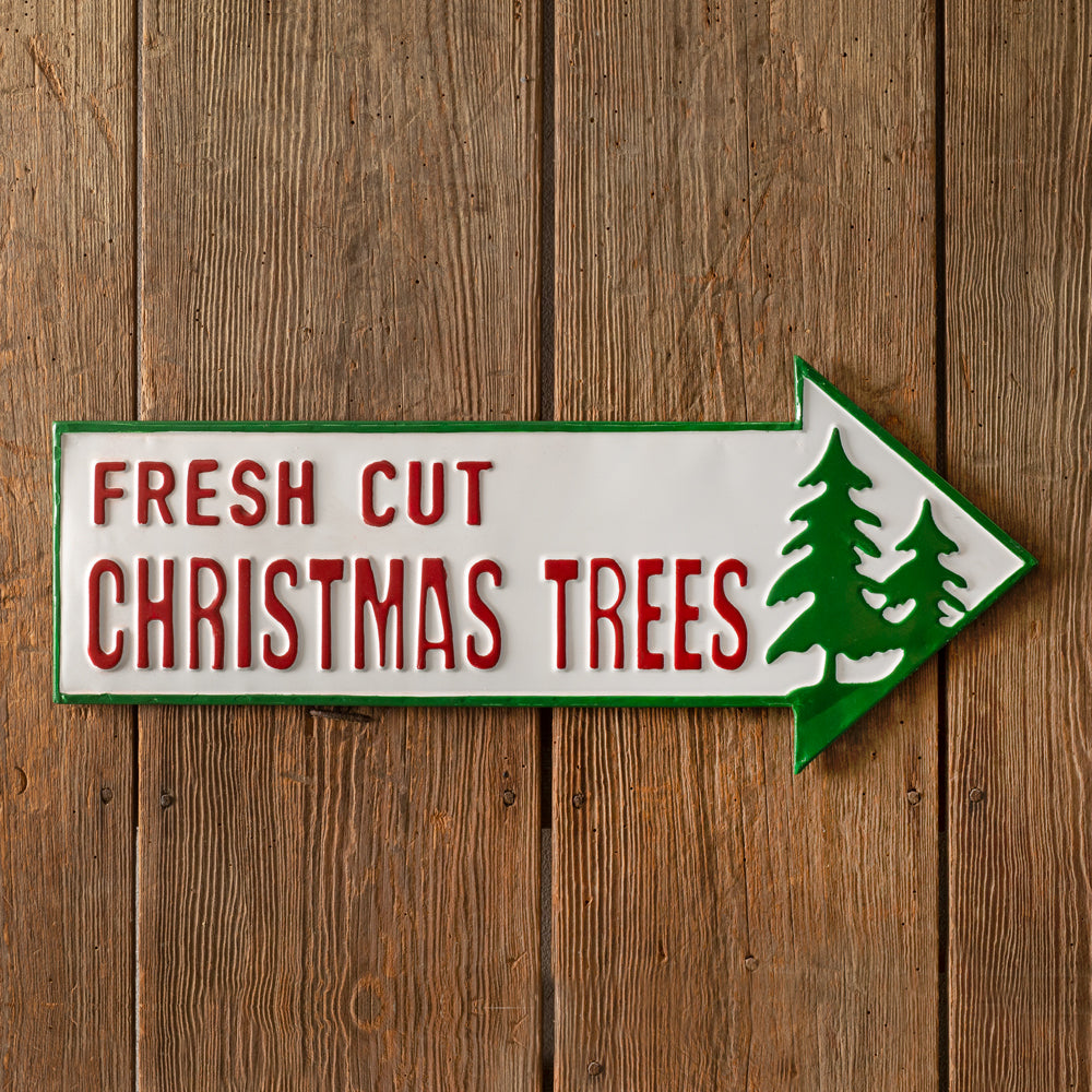 Fresh Cut Christmas Trees Metal Sign
