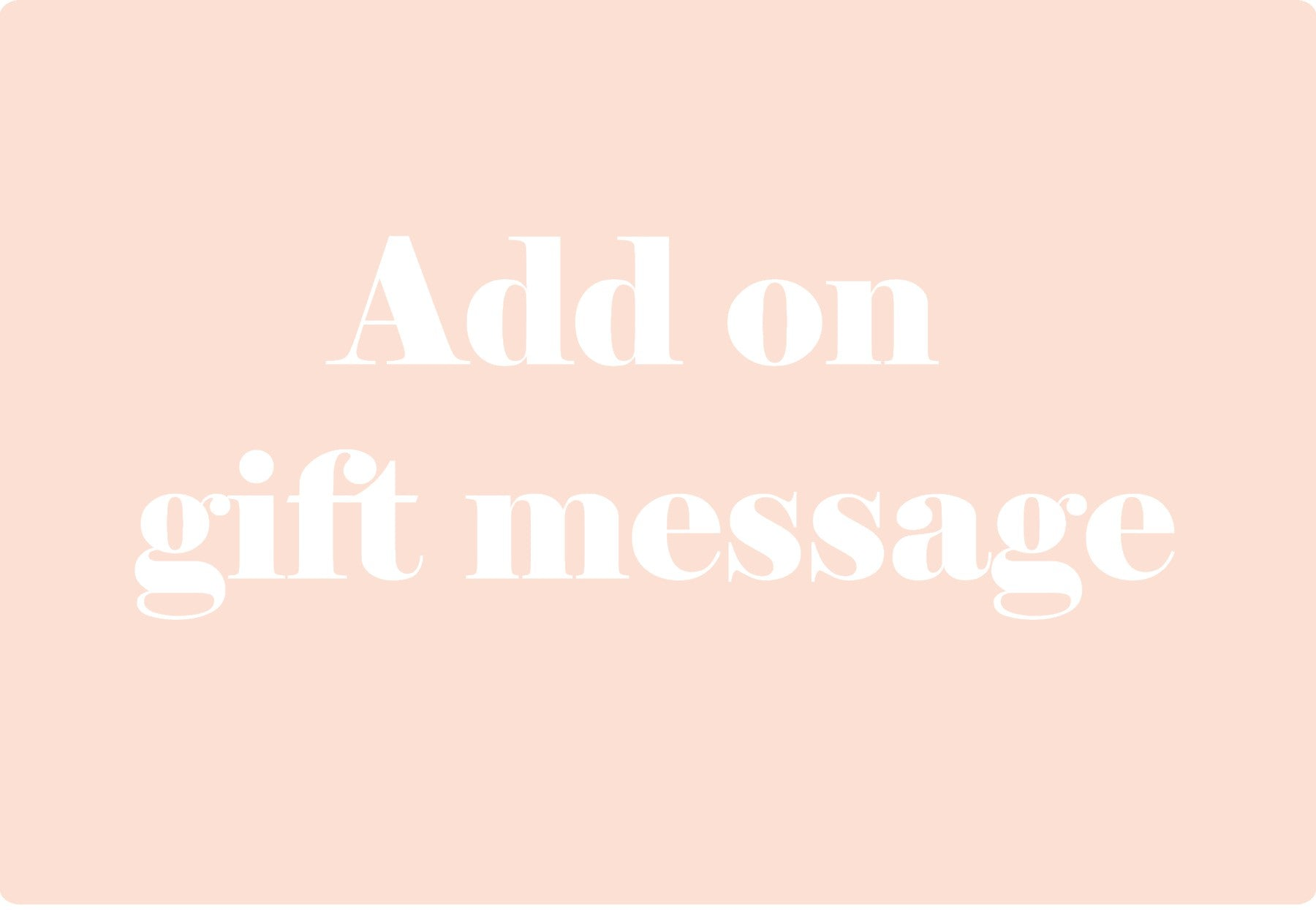 Add on gift message