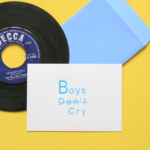 Carte Boys don't Cry - Impression typo /Letterpress