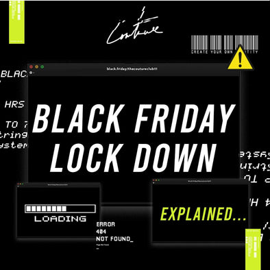 BLACK FRIDAY LOCKDOWN: EXPLAINED