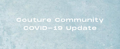 Couture Community :  COVID-19 Company Update