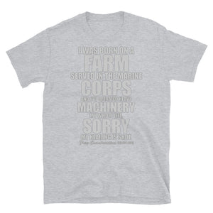 Unisex T-Shirt - Sorry hearing is shot. // grey lettering