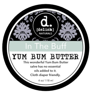 "Yum Bum Butter - ""In The Buff"", Delish Naturals - Nuggles Designs Canada"