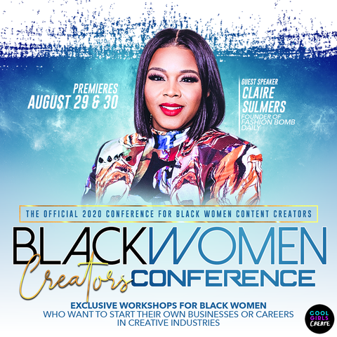 First Ever Black Women Creators Conference to be Hosted by Cool Girls Create