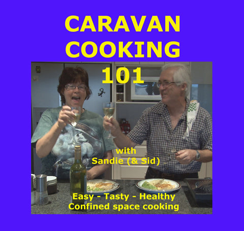 Caravan Cooking 101 - Sandie's Secrets!