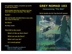 Grey Nomad 103 - Doing the Wet
