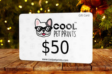 Load image into Gallery viewer, Gift Card - CoolPetPrints