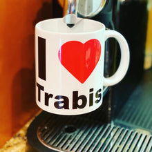 Load image into Gallery viewer, I love Trabis Coffee Mug