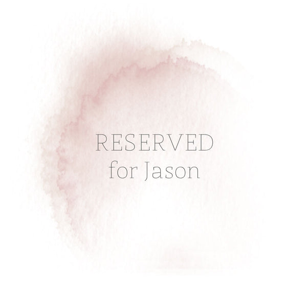 RESERVED for Jason