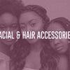 Facial & Hair Accessories