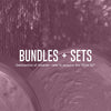 Bundles + Sets