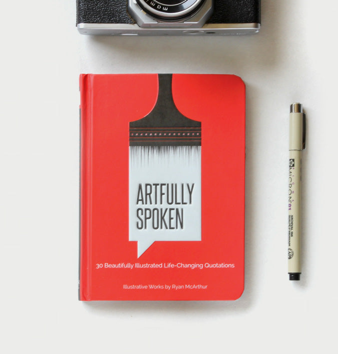 artfully spoken - a book of illustrated quotes