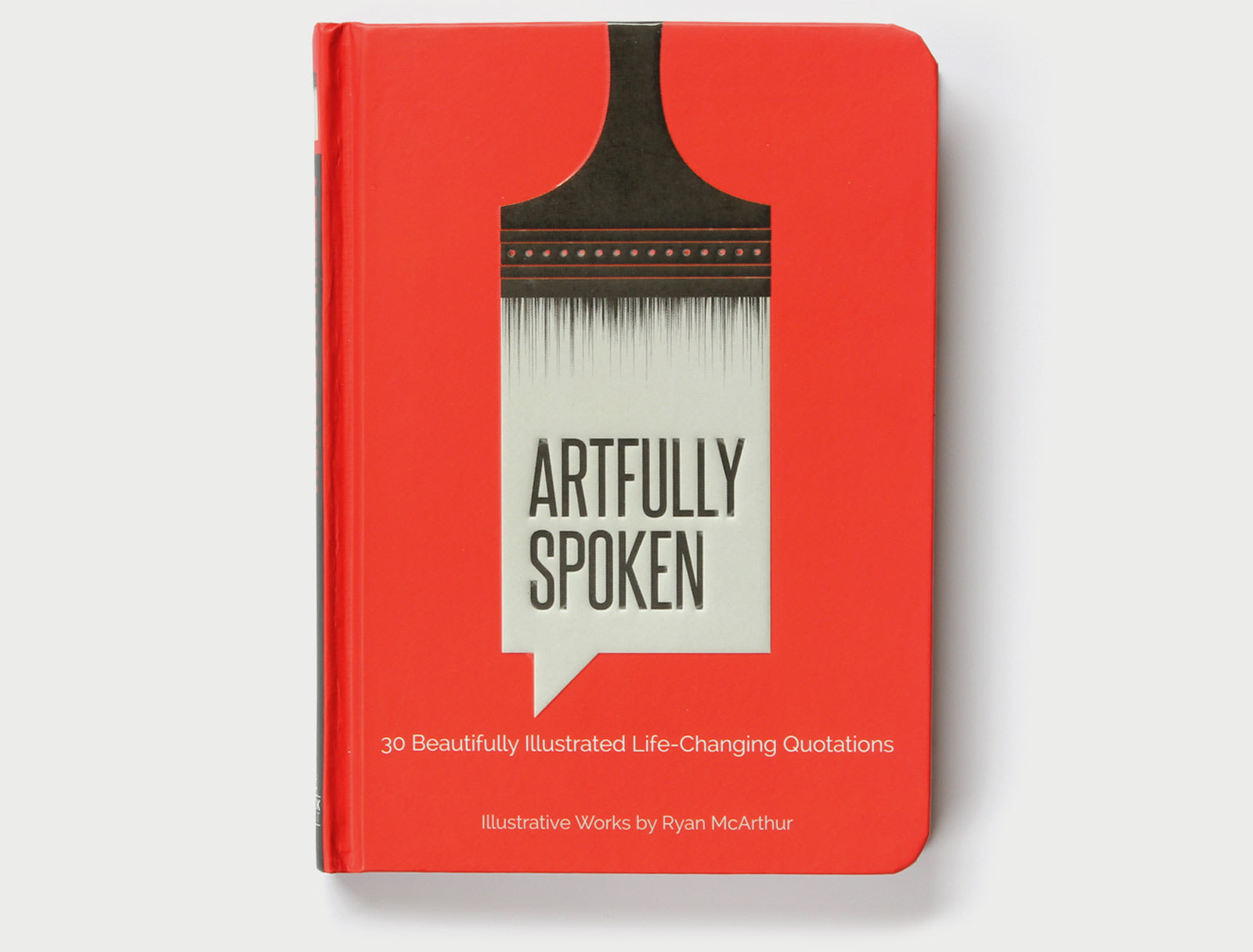 Artfully Spoken - A Book of Quotes